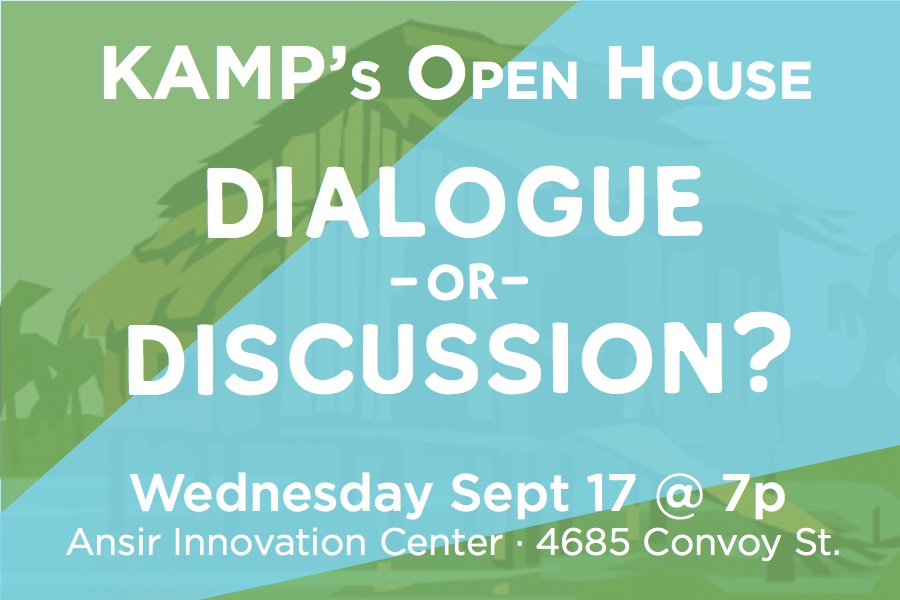 KAMP's Open House: Discussion or Dialogue?