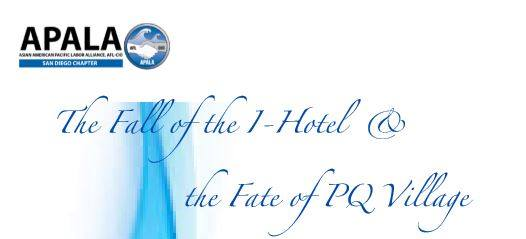 The Fall of the I-Hotel & the Fate of PQ Village